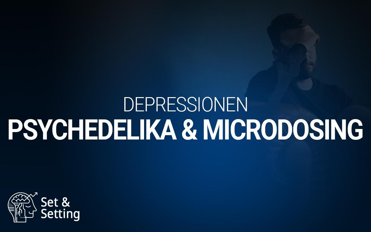Psychedelika und Microdosing bei Depressionen