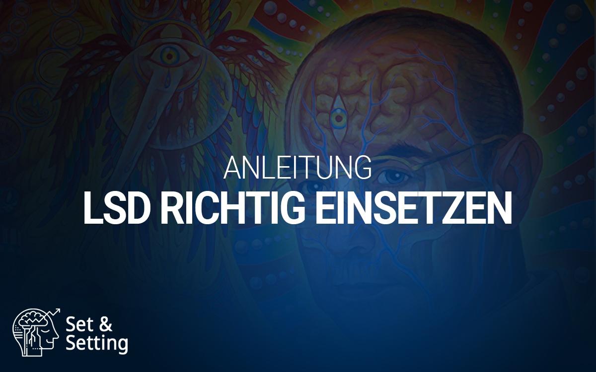Wie du LSD nehmen solltest