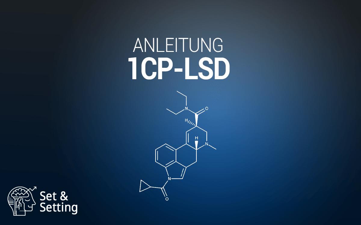 1cp-lsd lsd 1cplsd guide anleitung dosierung nutzen risiken alternative