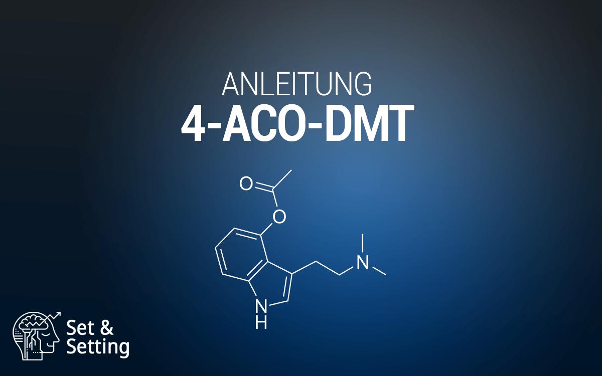 4-Acetoxy-N,N-dimethyltryptamin Psilacetin O-Acetylpsilocin Psilacetin 4-Acetoxy-DMT 4-aco-dmt 4acodmt anleitung guide tutorial psilocybin psilocin drogen substanzen dosierung wirkung effekte microdosing