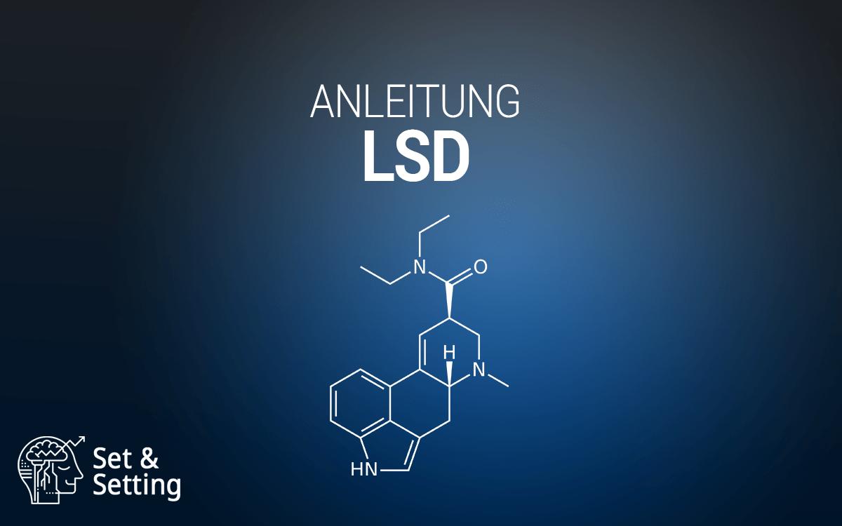 lsd anleitung guide tutorial dosierung dosis lysergsäurediethylamid molecule setandsetting