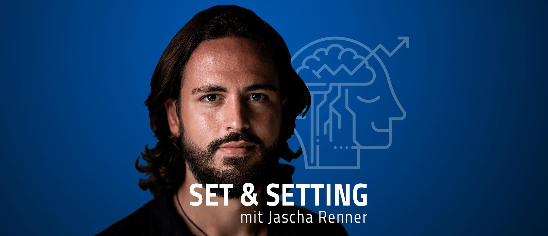 willkommen beim set und setting setandsetting podcast mit jascha renner episode null anfang