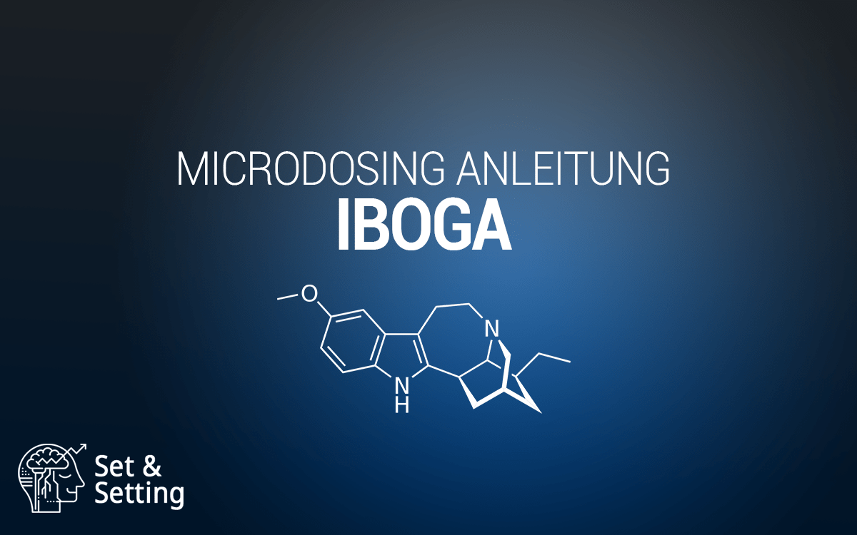iboga ibogain microdosing anleitung guide schritt für schritt wie einnehmen therapie sucht suchtbehandlung abhängigkeit auflösen dosierung wirkungs wirkungsdauer effekte