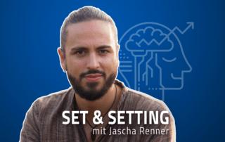 Jascha Renner Set Setting Podcast Psychedelika