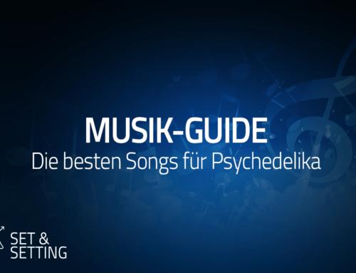 Musik für Psychedelika – GUIDE