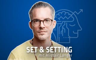 Alistair Langer Psychedelika Jascha Renner Set Setting Therapie Drogen