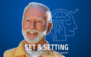 Kurt Teperwein Drogen Psychedelika Bewusstseinserweiterung Set Setting Jascha Renner Podcast psychedelische Substanzen