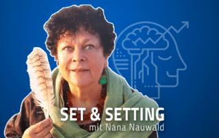Nana Nauwald Set Setting Jascha Renner Podcast Kunst Psychedelika Visionär ekstatische trance