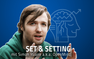 Open Mind Simon Ruane Psychedelika Drogen YouTube 3000 Projektor Set Setting Jascha Renner