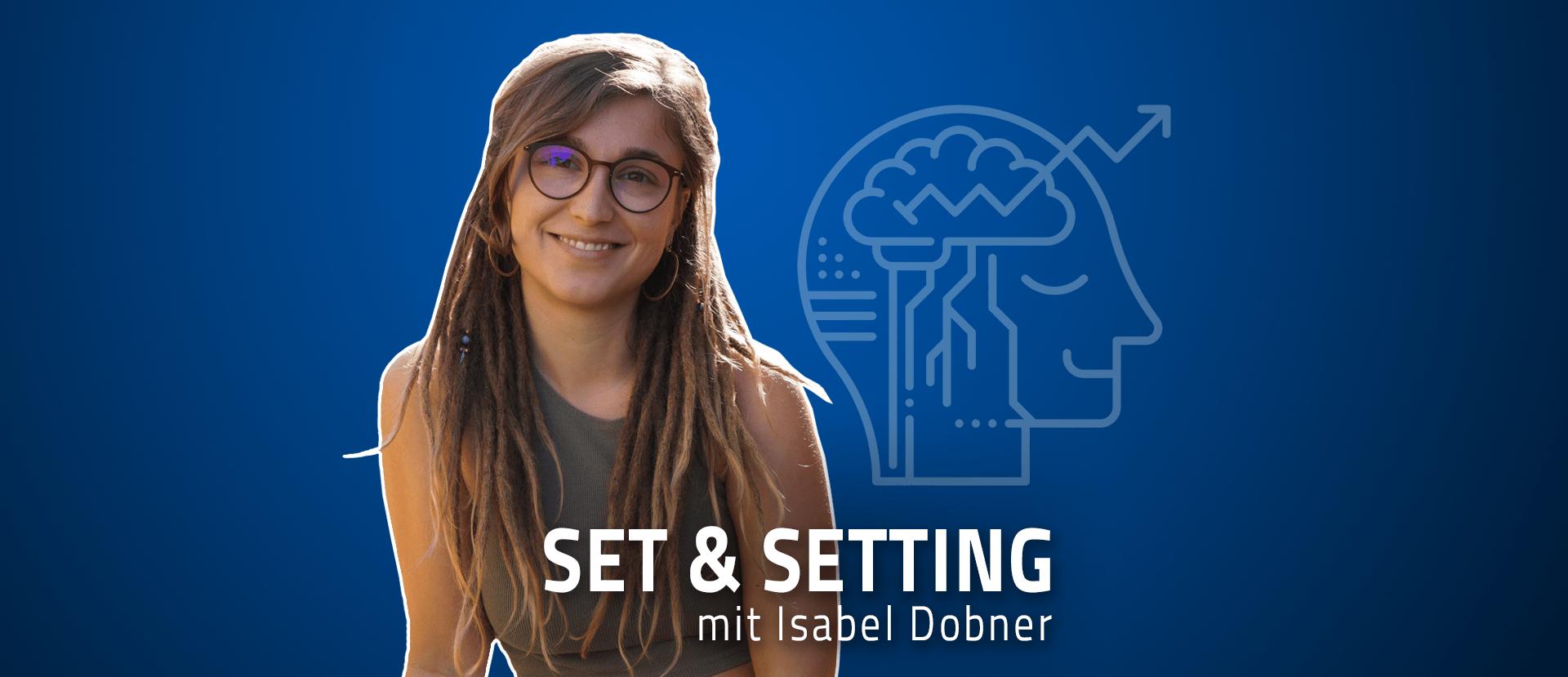 Isabel Dobner Set Setting Podcast Psychedelika Weiblichkeit