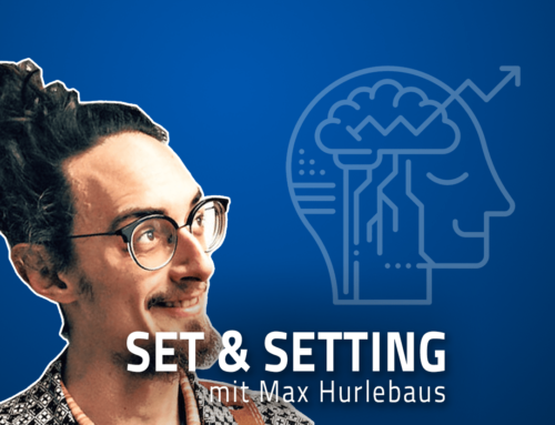 """#55 """"Psychedelika sind kein Wundermittel für alle Probleme!"""" – Max Hurlebaus über seinen Podcast, Spiritualität in der westlichen Welt und psychedelische Erfahrungen"""