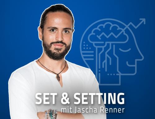 """#61 """"Substanzen sind zum Erweitern, nicht zum Flüchten!"""" – Jascha Renner über die 6 Aspekte der bewussten psychedelischen Erfahrung"""